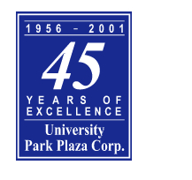 1956-2001, 45 Years of Excellence - University Park Plaza Corporation